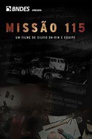 Missão 115 – Filme 2018