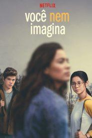 Você Nem Imagina – Filme 2020
