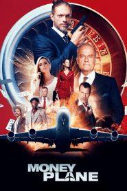 Money Plane – Filme 2020