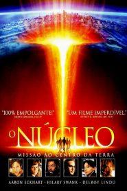 O Núcleo – Missão ao Centro da Terra – Filme 2003
