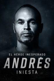 Andrés Iniesta: el héroe inesperado – Filme 2020