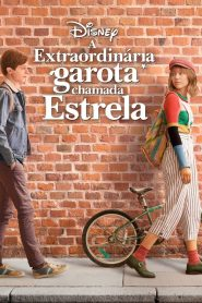 A Extraordinária Garota Chamada Estrela – Filme 2020