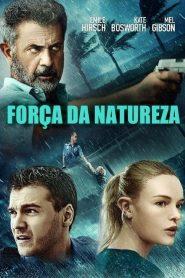 Força da Natureza – Filme 2020