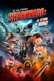 O Último Sharknado: Já Estava na Hora – Filme 2020