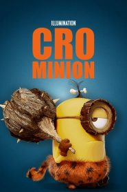 Minions Curta: CroMinion – Filme 2015