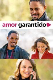 Amor Garantido – Filme 2020