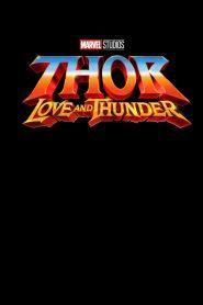 Thor: Amor e Trovão – Filme 2022
