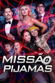 Missão Pijamas – Filme 2020