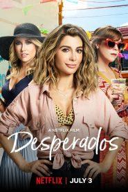 Desperados – Filme 2020