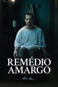Remédio Amargo – Filme 2020