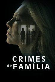 Crimes de Família – Filme 2020