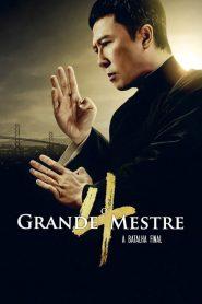 Filme O Grande Mestre 4: A Batalha Final