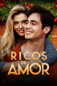 Filme Ricos de Amor – Filme 2020