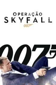 007: Operação Skyfall