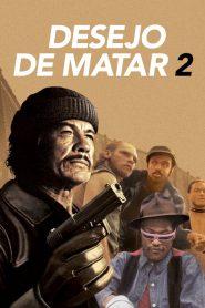 Desejo de Matar 2 – Filme 1982