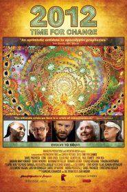 2012: Tempo de Mudança – Filme 2010