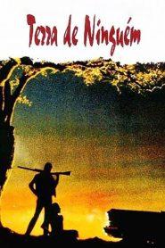 Terra de Ninguém – Filme 1973