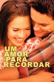 Um Amor para Recordar – Filme 2002