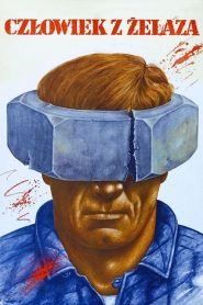 O Homem de Ferro – Filme 1981