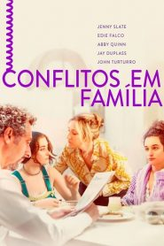 Conflitos Em Família – Filme 2017