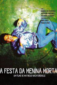 A Festa da Menina Morta – Filme 2009