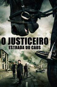 O Justiceiro: Estrada do Caos – Filme 2014