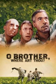 E Aí, Meu Irmão, Cadê Você? – Filme 2000