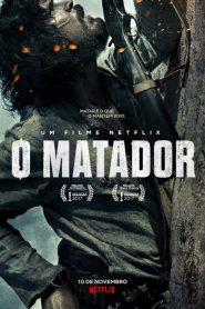 O Matador – Filme 2017