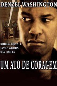 Um Ato de Coragem – Filme 2002