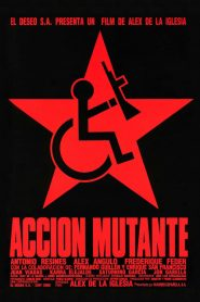 Ação Mutante – Filme 1993