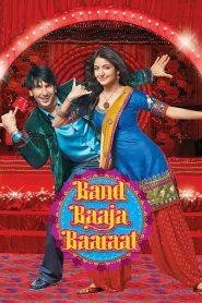 Band Baaja Baaraat – Filme 2010