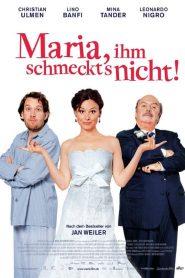 Maria, ihm schmeckt's nicht! – Filme 2009