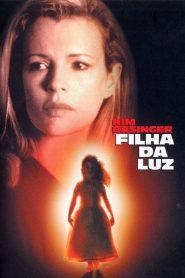 A Filha da Luz – Filme 2000