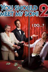 Você Deveria Conhecer Meu Filho 2! – Filme 2018