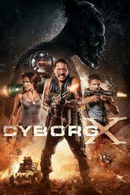 Cyborg X – Filme 2016