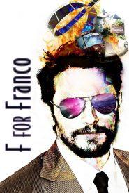 F for Franco – Filme 2016