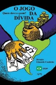 O Jogo da Dívida: Quem Deve a Quem? – Filme 1990