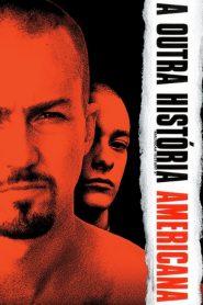 A Outra História Americana – Filme 1998
