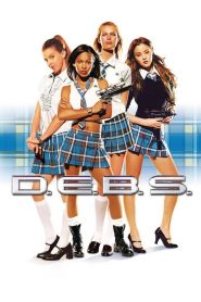 D.E.B.S. – As Super Espiãs – Filme 2004