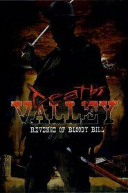 Vale da Morte: A Vingança de Bloody Bill – Filme 2004