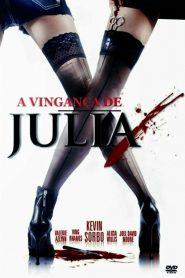 A Vingança de Julia – Filme 2011