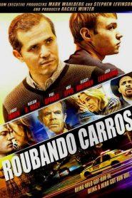 Roubando Carros – Filme 2016