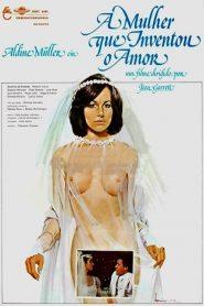A Mulher Que Inventou o Amor – Filme 1980