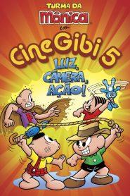 Turma da Mônica em Cine Gibi 5: Luz, Câmera, Ação! – Filme 2010