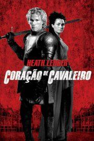 Coração de Cavaleiro – Filme 2001