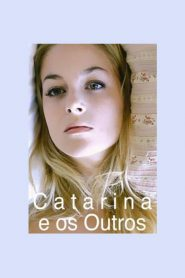 Catarina e os Outros – Filme 2011