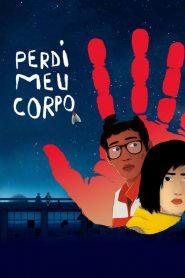 Perdi Meu Corpo – Filme 2019