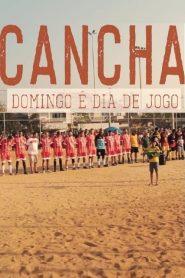 Cancha – Domingo É Dia de Jogo – Filme 2020