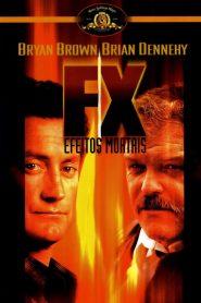 FX – Assassinato sem Morte – Filme 1986