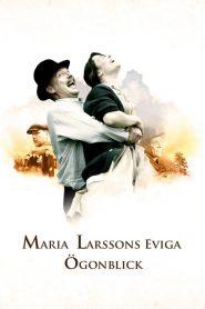 Maria Larssons eviga ögonblick – Filme 2008